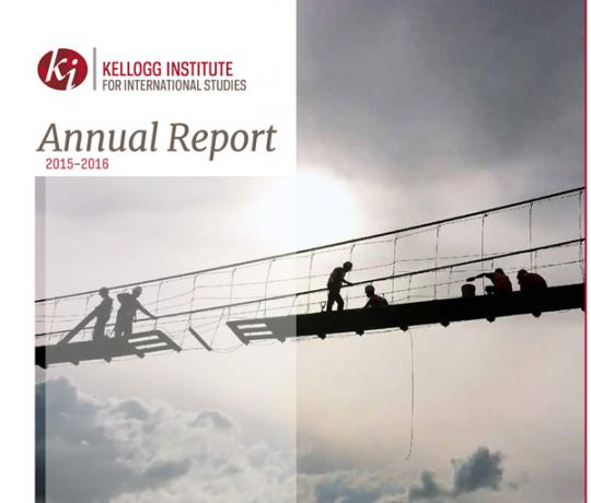 Kellogg Institute Annual Report 2015-2016