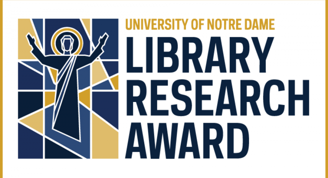 University of Notre Dame Library Research Awards