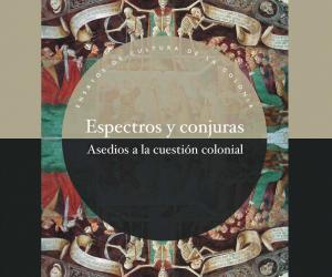 Espectros y Conjuras by Carlos Jáuregui