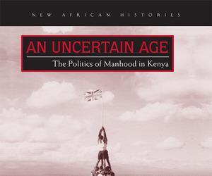 An Uncertain Age by Faculty Fellow Paul Ocobock