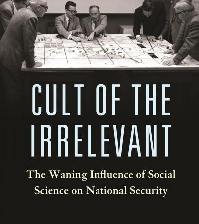 Cult of the Irrelevant by Michael Desch