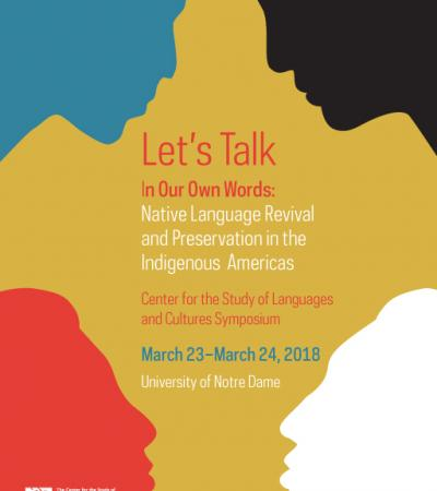 Let's Talk 2018 (In Our Own Words: Native Language Revival and Preservation in the Indigenous Americas)