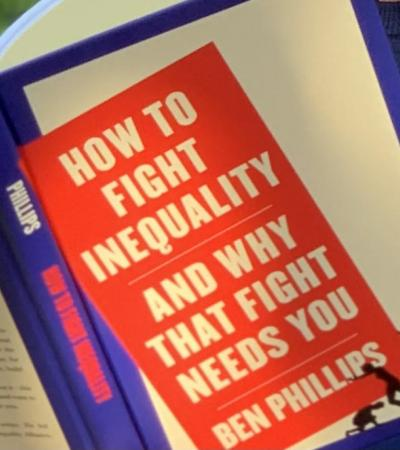 How to Fight Inequality by Ben Phillips