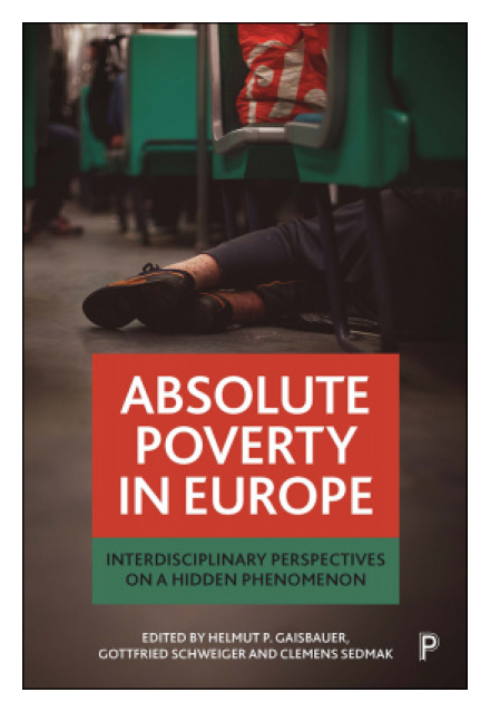 Absolute poverty in Europe Absolute poverty in Europe- Interdisciplinary perspectives on a hidden phenomenon
