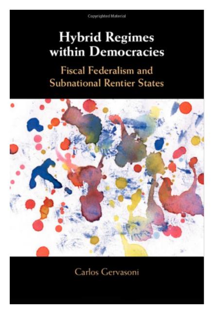 Hybrid Regimes within Democracies by Carlos Gervasoni
