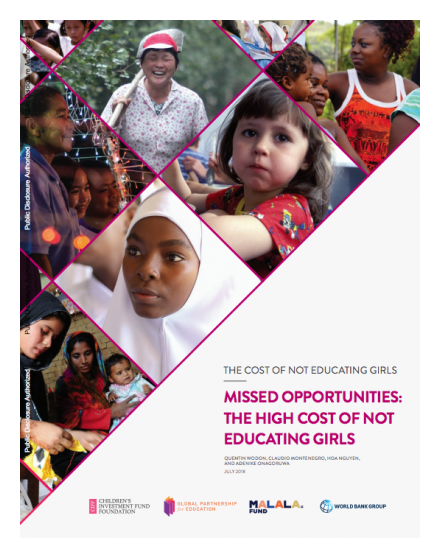 Missed Opportunities : The High Cost of Not Educating Girls