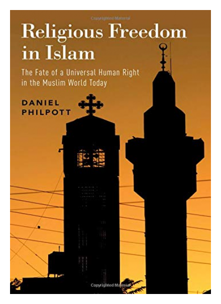 The Fate of a Universal Human Right in the Muslim World Today by Faculty Fellow Dan Philpott