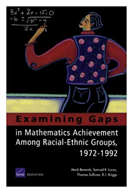 Examining Gaps in Mathematics Achievement Among Racial-Ethnic Groups