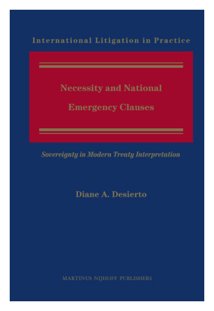 Necessity and National Emergency Clauses Sovereignty in Modern Treaty Interpretation