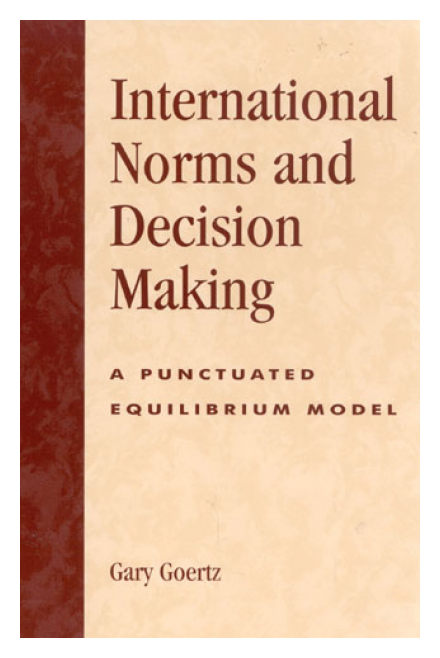 International Norms and Decision-Making: A Punctuated Equilibrium Model