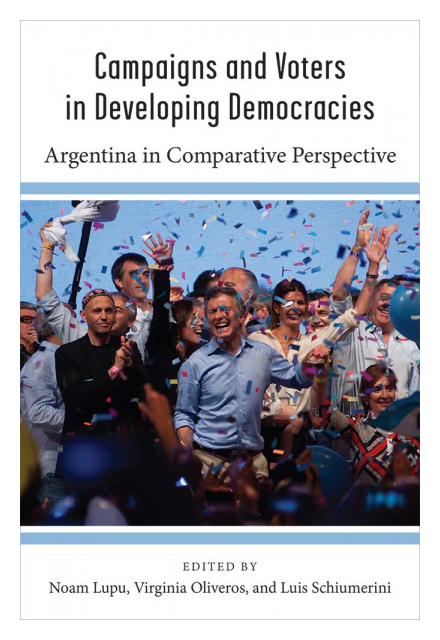 Campaigns and Voters in Developing Democracies: Argentina in Comparative Perspective