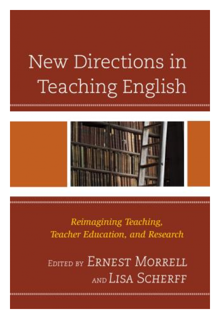New Directions in Teaching English by Ernest Morrell