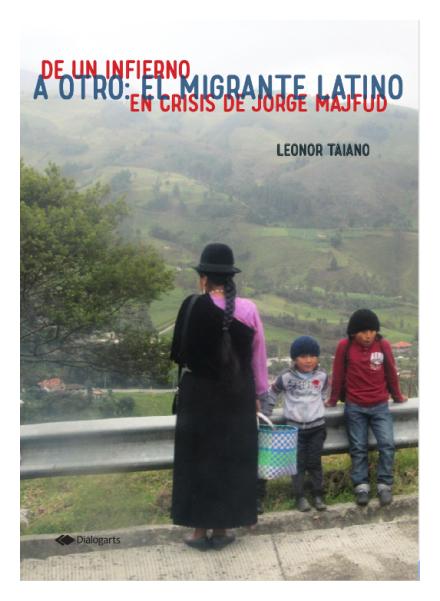 De un infierno a otro: El migrante latino en Crisis de Jorge Majfud