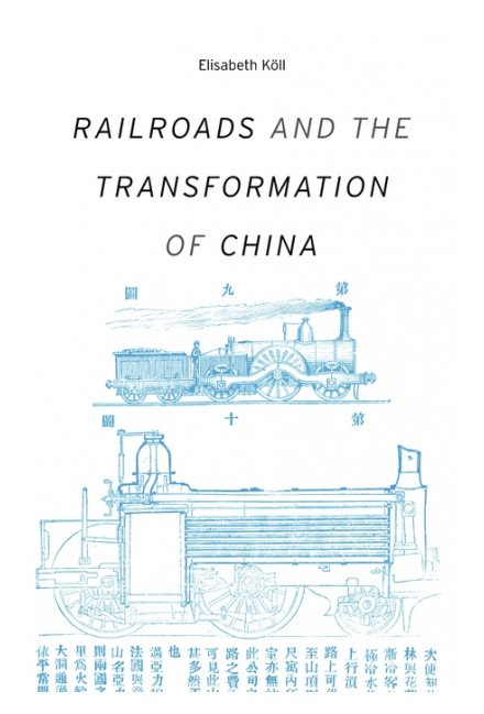 Railroads and the Transformation of China