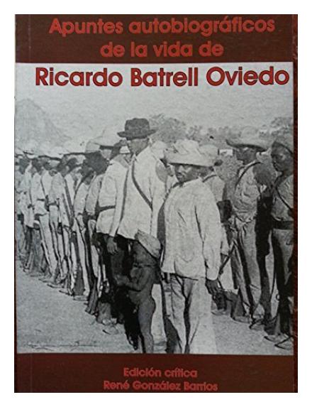 Ricardo Batrell y la importancia de la raza en la nueva república cubana: una introcucción a Para la historia